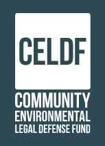 Community Environmental Legal Defense Fund